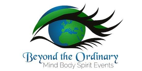 Beyond the Ordinary Mind Body Spirit Event tickets