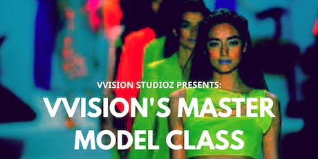 VVisions Master Model Class: Runway and Casting  tickets