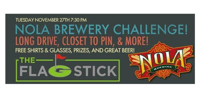 NOLA Brewing Challenge @ The Flagstick!