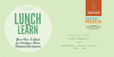 Lunch & Learn:  Your How-To Guide for Creating a Vision Statement that Inspires