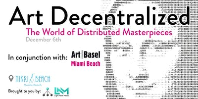 Art Decentralized - The World of Distributed Masterpieces - Blockchain & Art