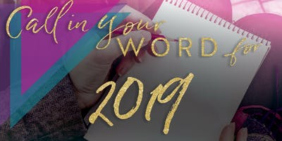 Call In Your Word for 2019!