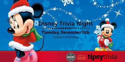 Disney Trivia at Hudsons Lethbridge - December 11