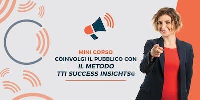 Mini Corso di Public Speaking e Negoziazione col Metodo TTI Success Insights®️