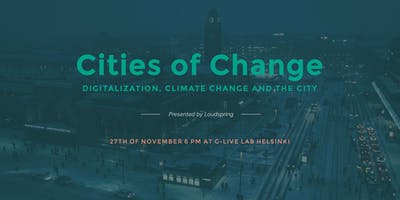 Cities of Change - Digitalization, Climate Change and the City