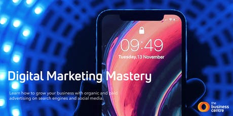 Digital Marketing Mastery - Organic Reach tickets