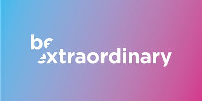 Be Extraordinary Talk Series | May 16, 2019