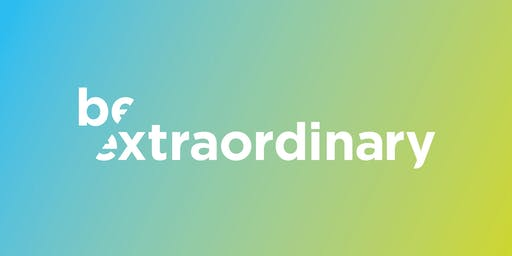 Be Extraordinary Talk Series | August 15, 2019
