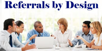 Referral Success: Create a Consistent Flow of Referral Business