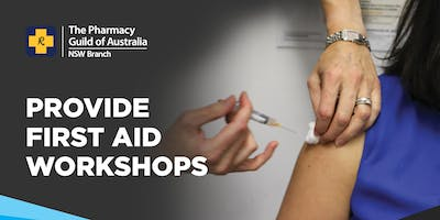 Pharmacy Guild (NSW): HLTAID003 Provide First Aid Course - Port Macquarie