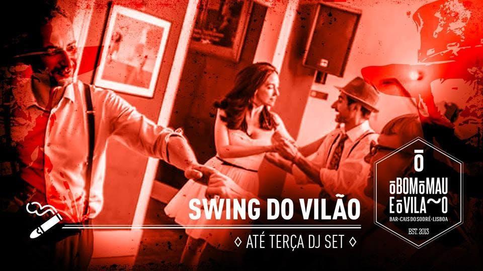 Swing do Vilão | Até Terça Dj Set