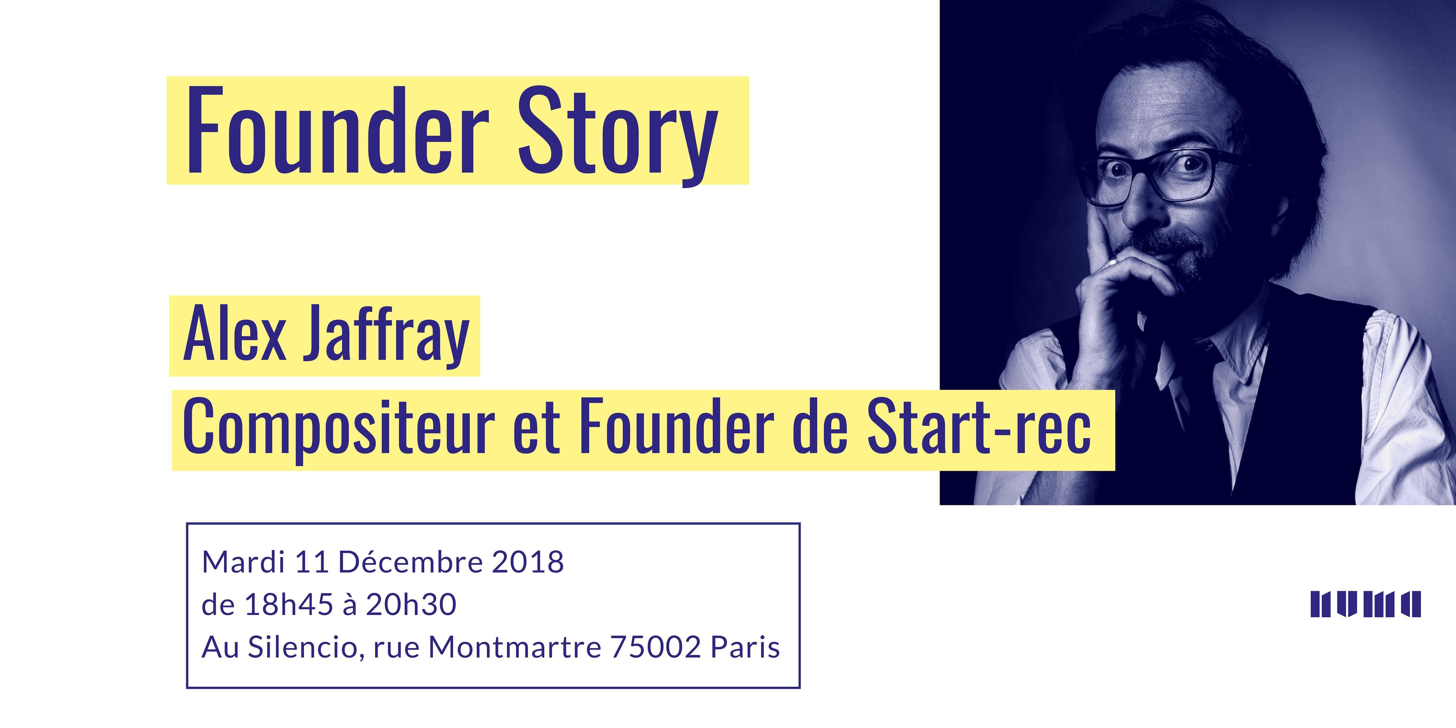 FounderStory au Silencio - Alex Jaffray, comp