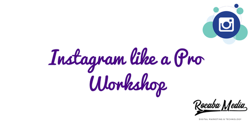 """Instagram like a Pro - """"Lunch & Learn"""" with Rocaba Media"""