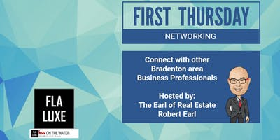May 2019 First Thursday Networking in Bradenton with Robert Earl / FLA LUXE Group