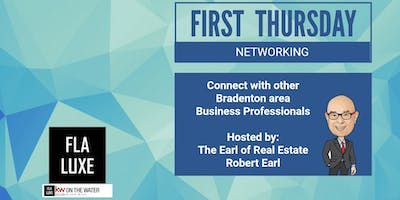 September 2019 First Thursday Networking in Bradenton with Robert Earl / FLA LUXE Group
