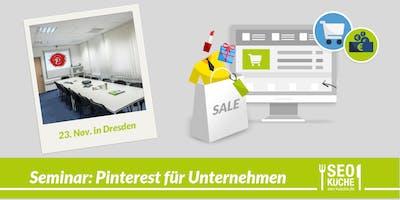 Seminar - Pinterest für Unternehmen - Dresden