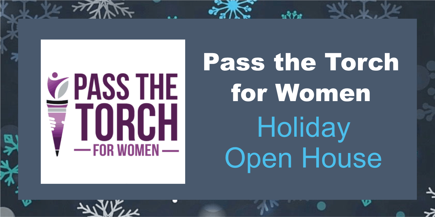 Pass the Torch for Women Holiday Open House