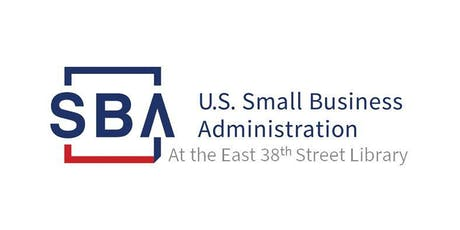 SBA at the East 38th Street Library Series--Business Start-Up 101 tickets