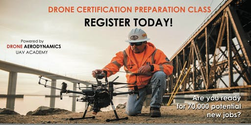 DRONE CERTIFICATION PREPARATION CLASS