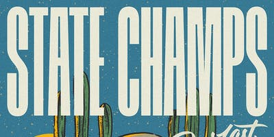 State Champs – The Living Proof Tour @ Ace of Spades