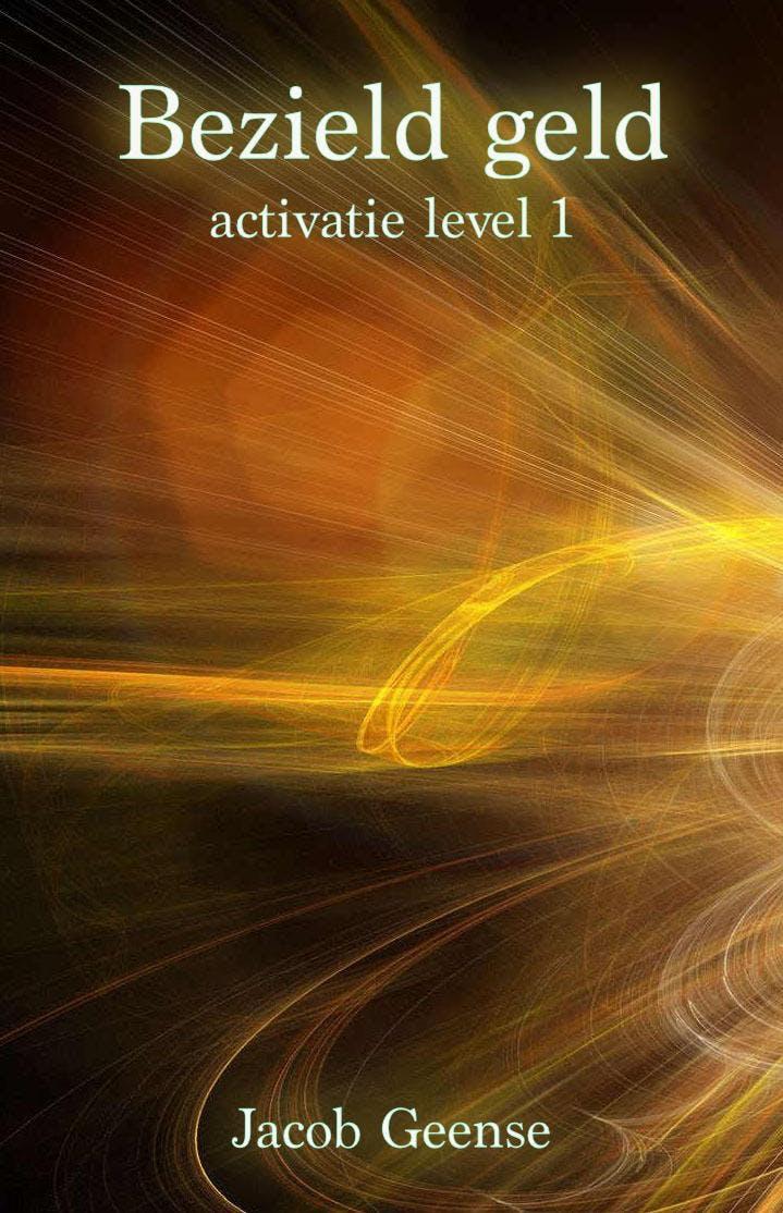 Bezield geld activatie - level 1