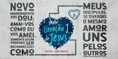 Show Geração J, de Jesus   São Paulo 2019