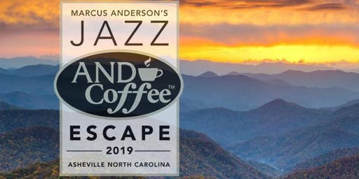 Marcus Anderson's Jazz AND Coffee Escape GOLD VIP UPGRADE to PLATINUM