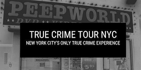 True Crime Tour NYC tickets