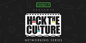 #HackTheCulture Networking Series
