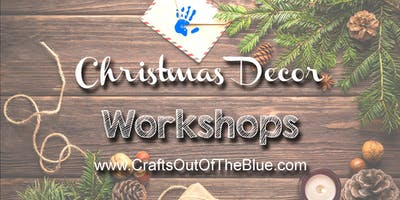 Christmas Decor Workshop (Th)