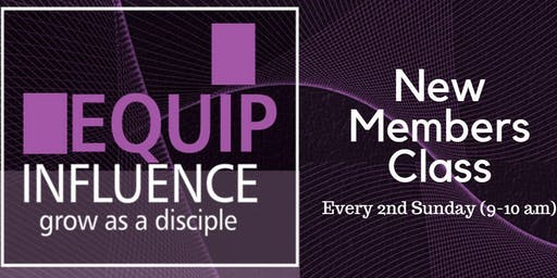 New Members Class (Every 2nd Sunday of the month)