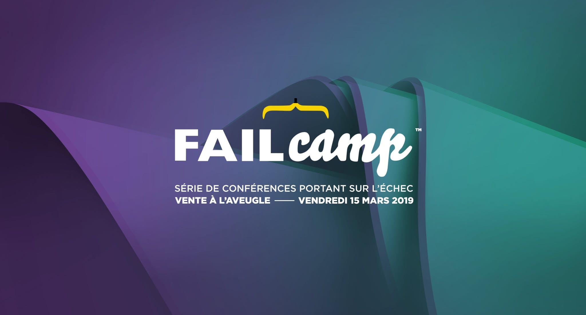 FailCamp MTL 2019