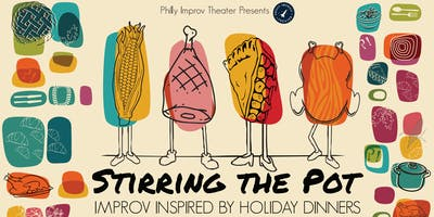 Stirring the Pot: Improv Inspired by Holiday Dinners