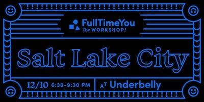 Full Time You Workshop - Salt Lake City