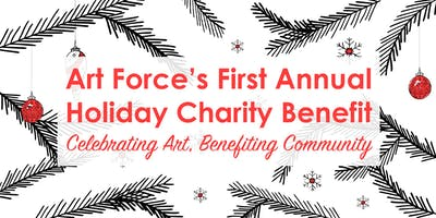 First Annual Art Force Holiday Charity Benefit
