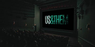 "Ending ""Us\"" & \""Them\"" - A Movie Screening"