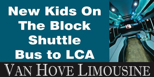 New Kids on the Block Shuttle Bus to LCA from Hamlin Pub 22 Mile & Hayes