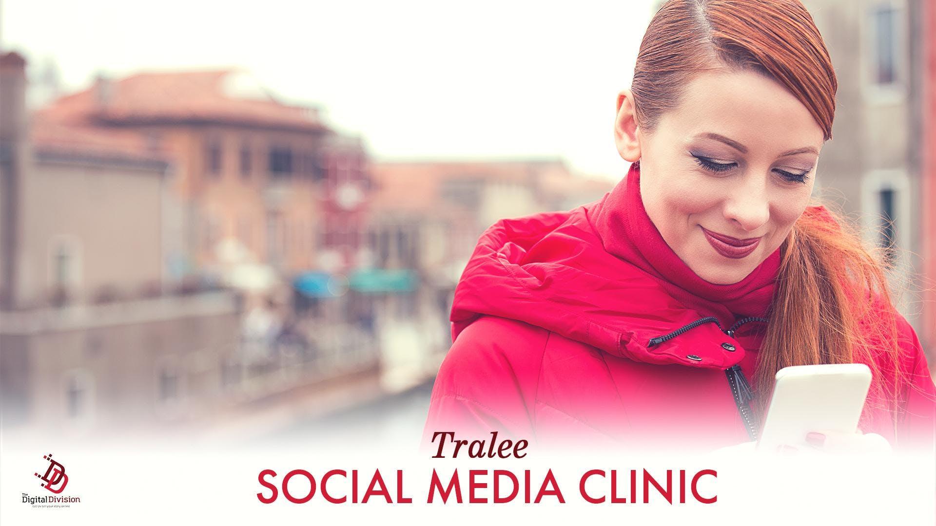 Tralee Social Media Clinic - 1 to 1 Consultation