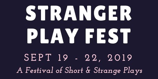 The Stranger Play Festival