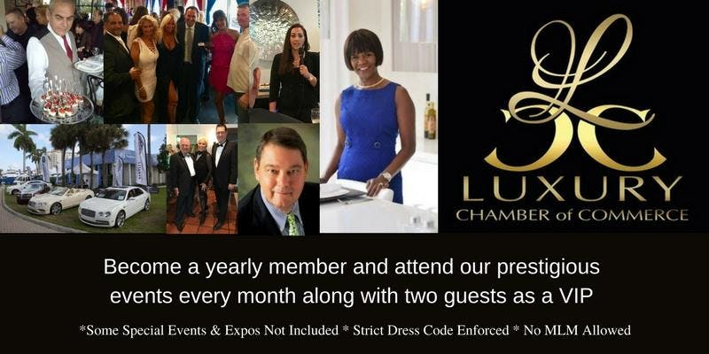 Luxury Chamber of Commerce - Scottsdale Chapter - Membership Drive