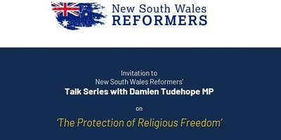 The Protection of Religious Freedom - With Damien Tudehope