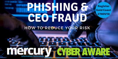 Phishing & CEO Fraud: How To Reduce Your Risk  - GOLD COAST