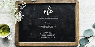 Vancouver Lettering Community - Dec Meetup