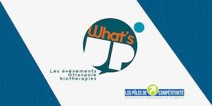 What's Up - Immunotherapies - 31.01.2019 à CCI Nantes