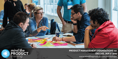 Product Management Foundations 101 Training Workshop - Dallas, Texas