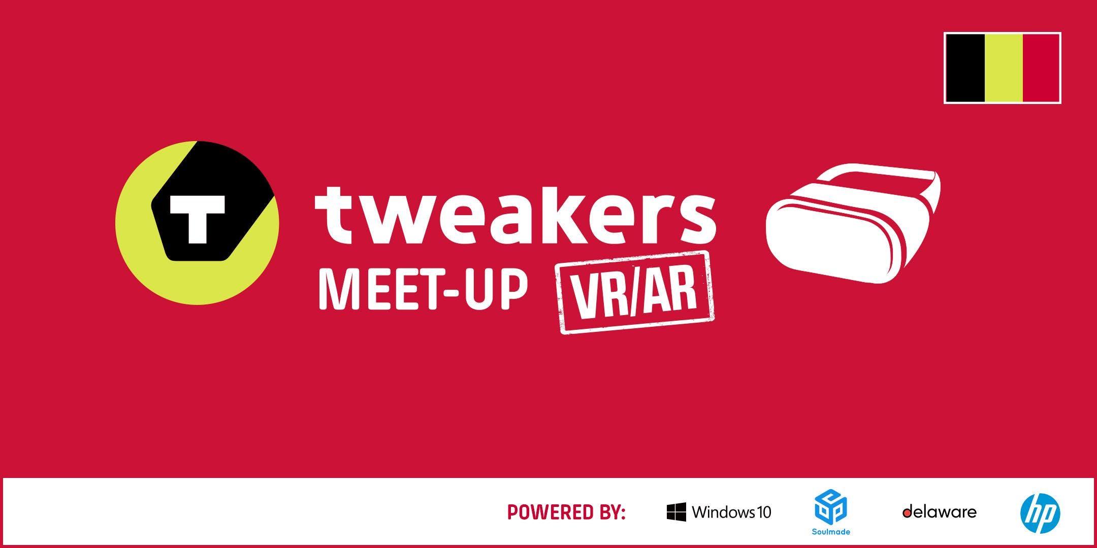 Tweakers Meet-up BE: VR/AR