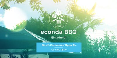econda BBQ - Das E-Commerce Open Air 2019