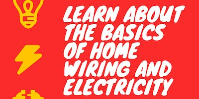Learn the Basics of Home Wiring & Electricity