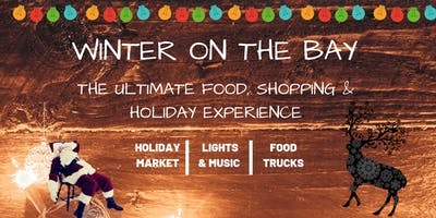 Winter On The Bay Dec 14-16th (1st Weekend)