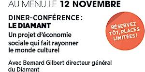 Dîner- Conférence avec Bernard Gilbert du Diamant